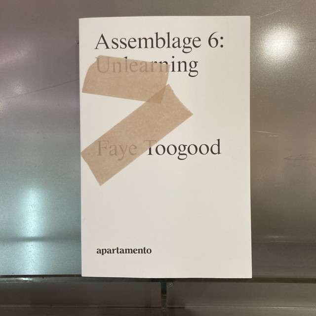 BOOK / ASSEMBLAGE 6 , UNLEARNING