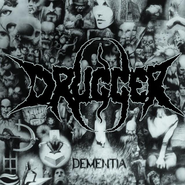 DRUGGER『Dementia』CD