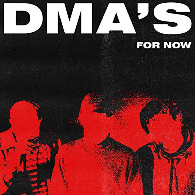 DMA'S / FOR NOW(LP)