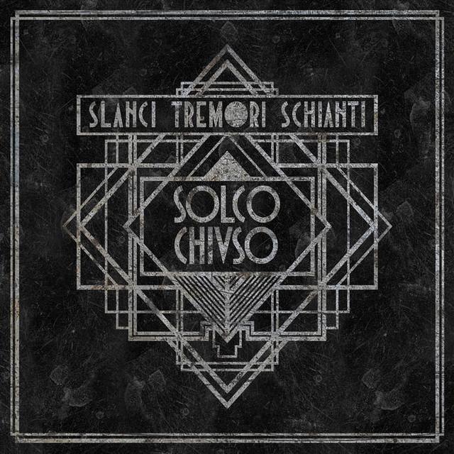 SOLCO CHIUSO - Slanci Tremori Schianti (CD)