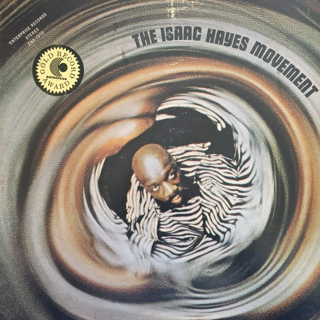 Isaac Hayes ‎– The Isaac Hayes Movement