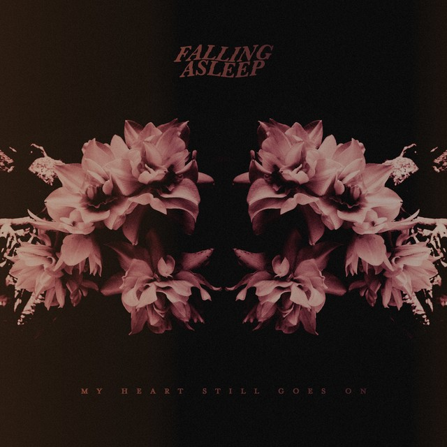 【DISTRO】FALLING ASLEEP / My Heart Still Goes On