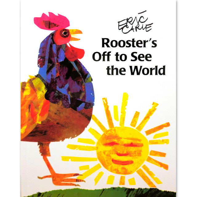 「Rooster's Off to See the World」エリック・カール