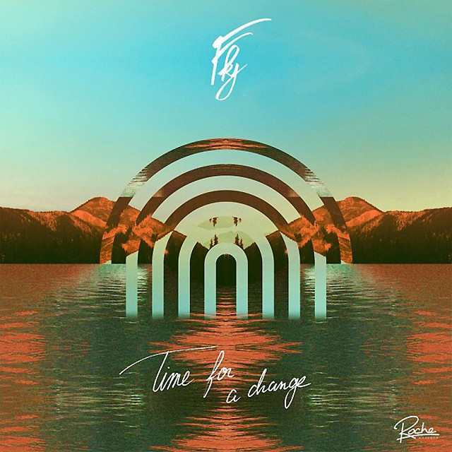 """【12""""】FKJ (French Kiwi Juice) - Time For A Change"""