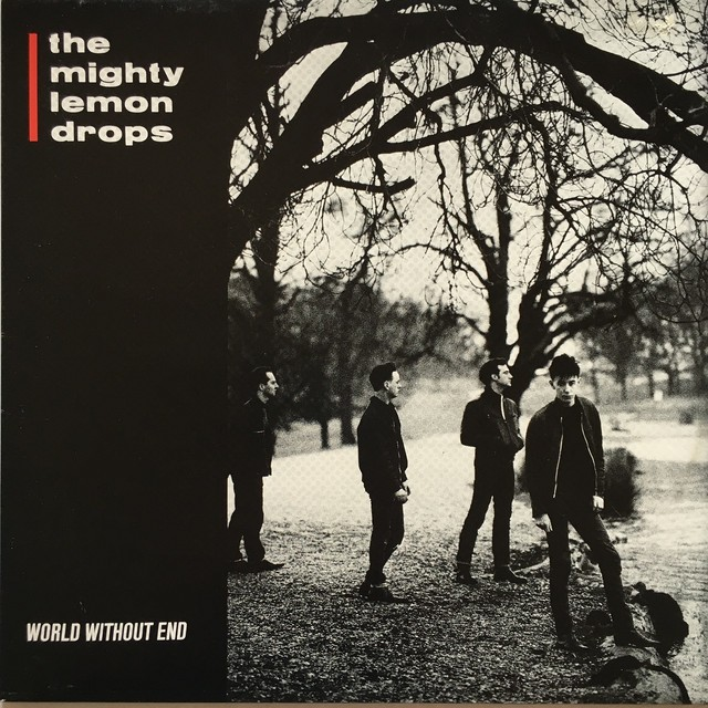 【LP・英盤】The Mighty Lemon Drops  /  World Without End
