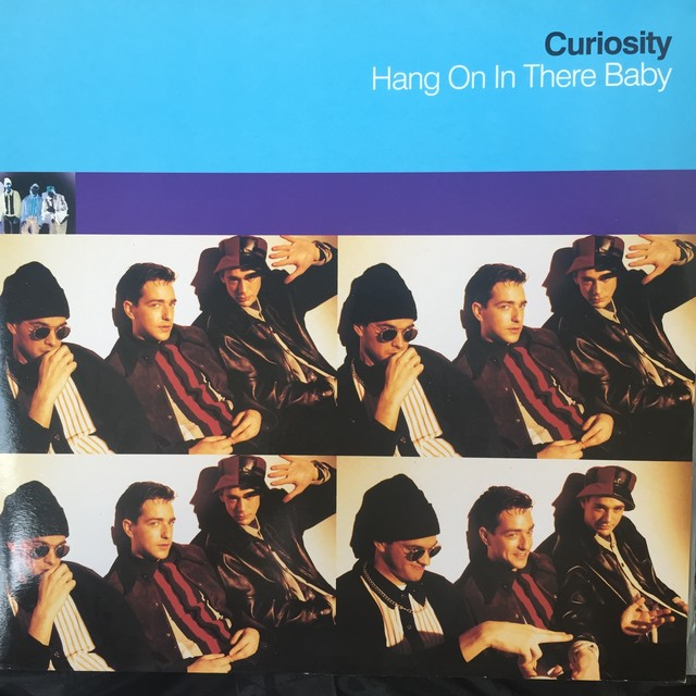 Curiosity ‎– Hang On In There Baby