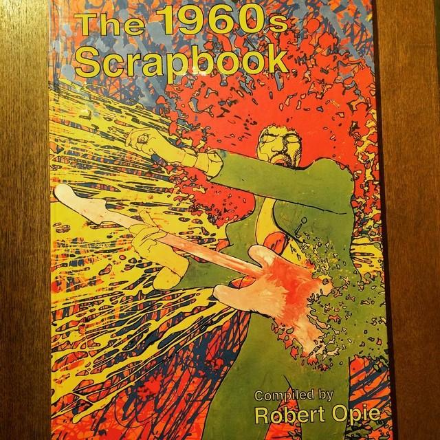 60年代デザイン ビジュアルブック「The 1960s Scrapbook/Robert Opie」 - メイン画像