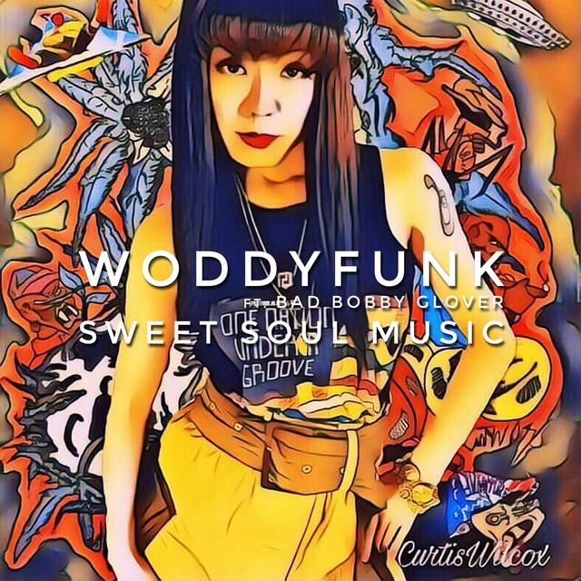 [新品7inch]  WODDYFUNK - Sweet Soul Music (レコードの日2020)