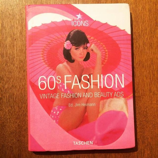 1960年代ファッション ビジュアルブック「60s Fashion: Vintage Fashion and Beauty Ads」  - メイン画像