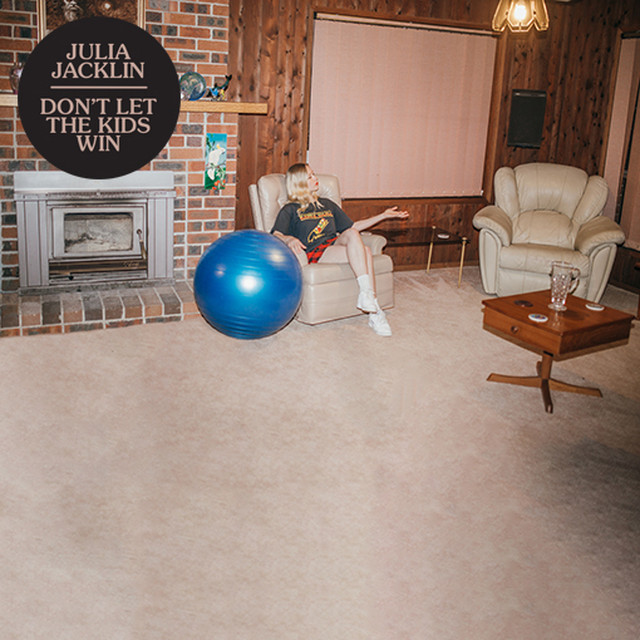 Julia Jacklin /  Don't Let The Kids Win (LP)
