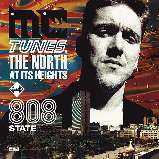 MC Tunes vs 808 State - The North At Its Heights - メイン画像