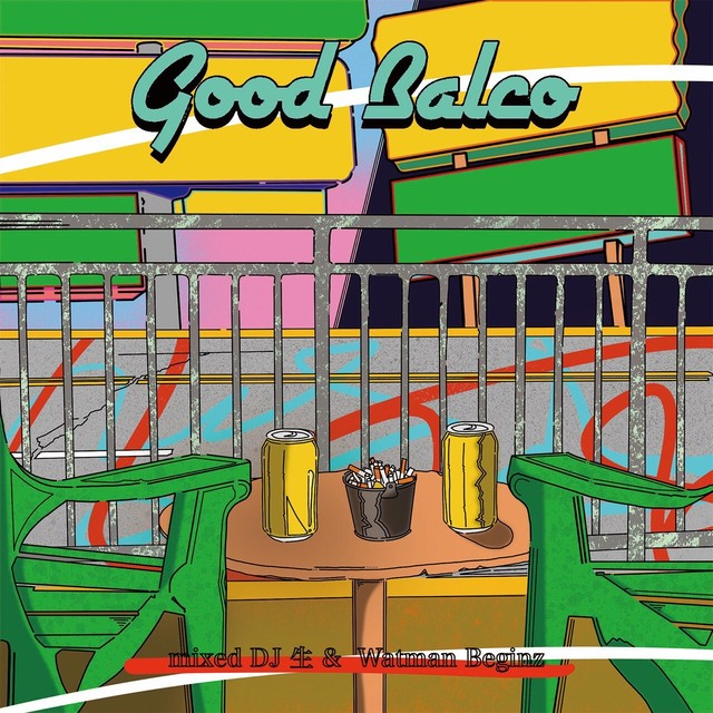 [MIX CD] DJ 生 & WATMAN BEGINZ / Good Balco