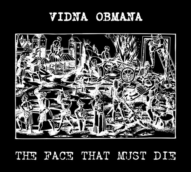 Vidna Obmana - The Face That Must Die CD - メイン画像