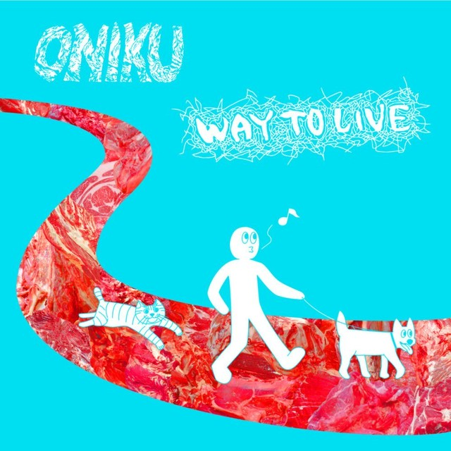 ONIKU - WAY TO LIVE (CD)