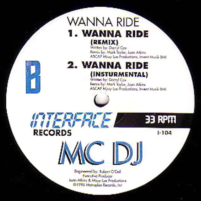 MC DJ / Wanna Ride (12 inch)
