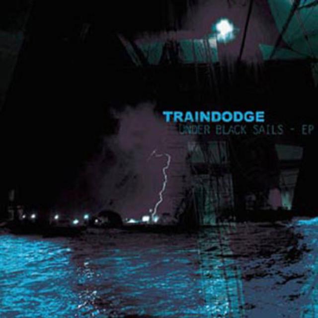 【USED】Traindodge / Under Black Sails