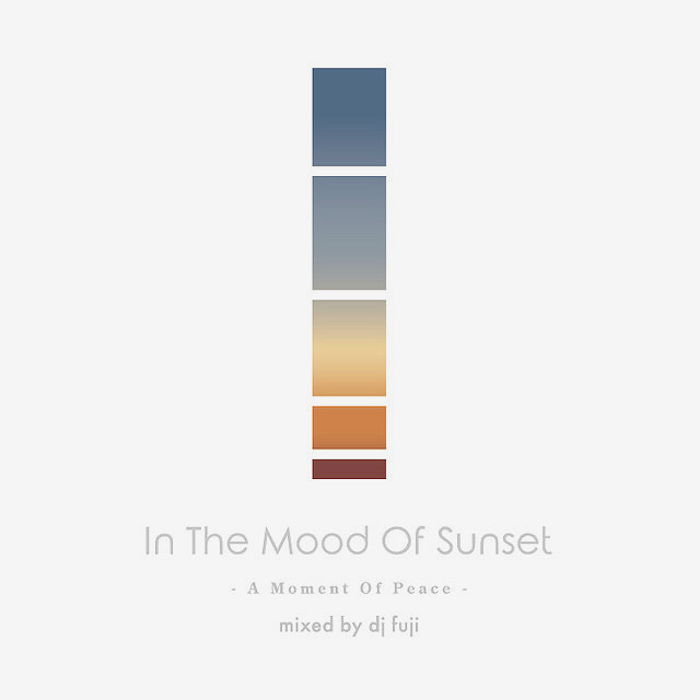 【CD】DJFUJI - In The Mood Of Sunset -A Moment Of Peace-