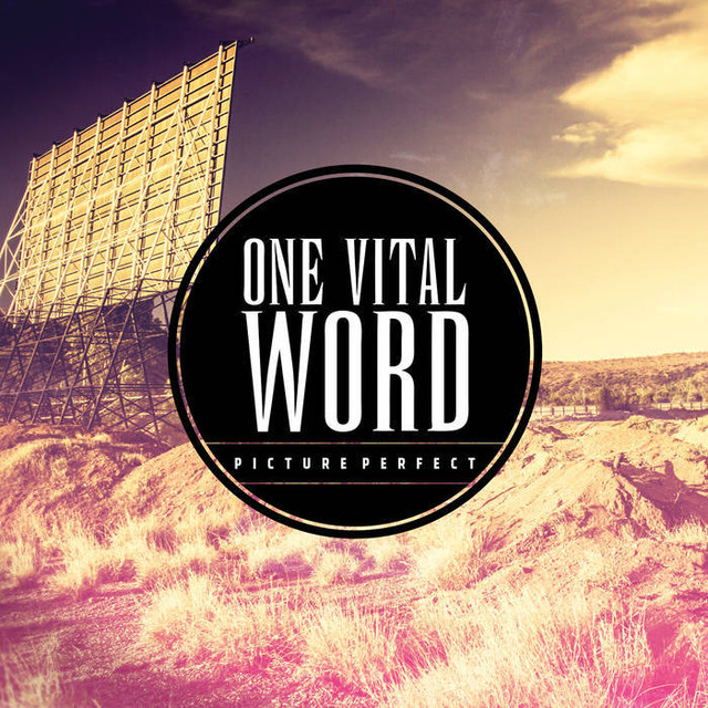 【DISTRO】One Vital Word / Picture Perfect