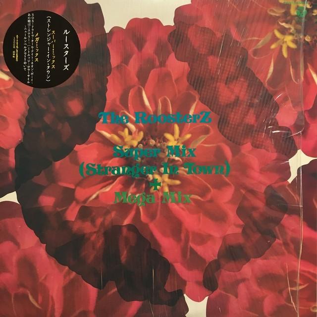 【12inch・国内盤】ルースターズ / Super Mix (Stranger In Town) + Mega Mix