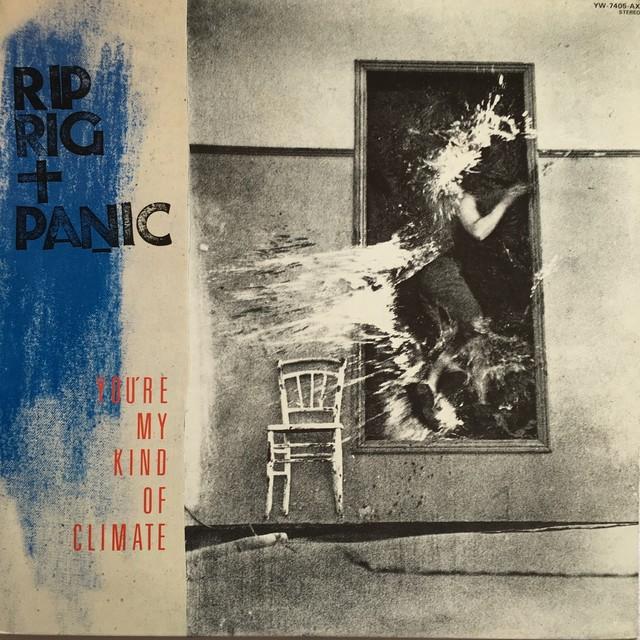 【12inch・国内盤】リップ・リグ&パニック / ユア・マイ・カインド・オブ・クライメット