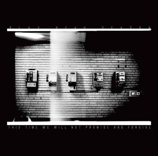 PLAY DEAD SEASON vs This Time We Will Not Promise And Forgive「SPLIT-CD」