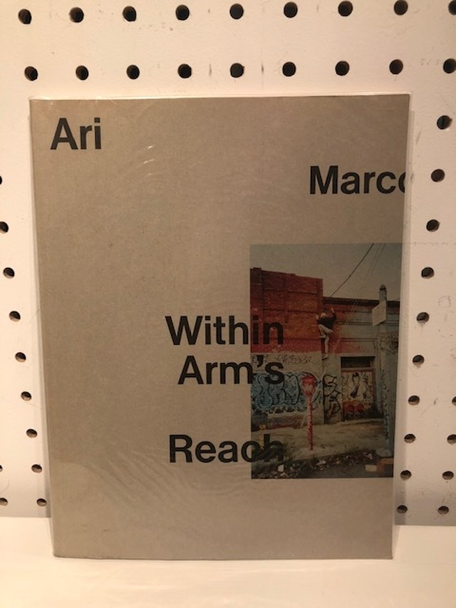 BOOK / Ari Marcorpoulos 『Within Arms Reach』