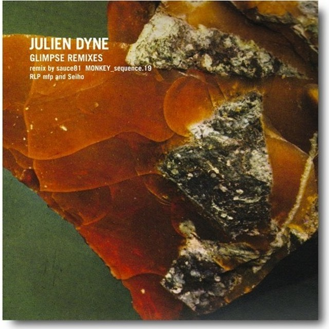 "【残りわずか/12""】JULIEN DYNE - Glimpse Remixes"