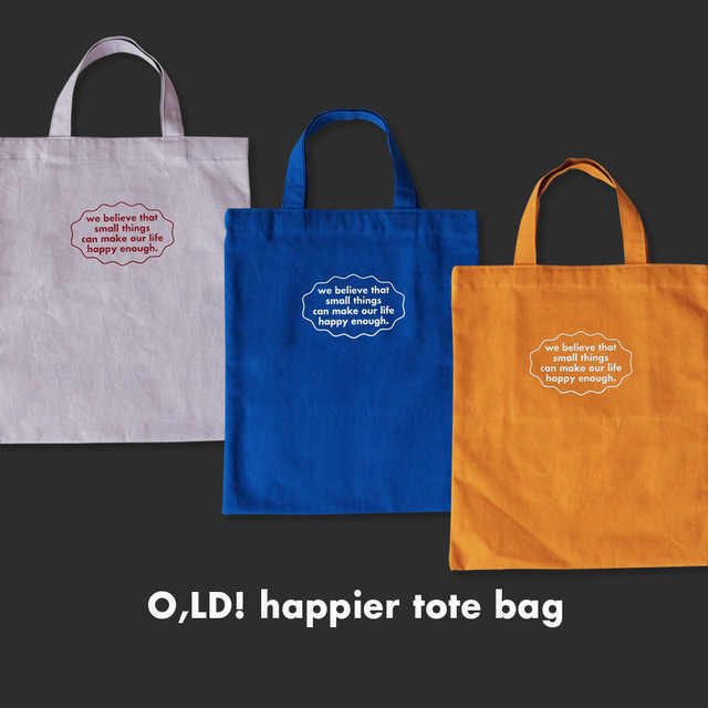 [OH,LOLLY DAY!] O,LD! Happier トートバッグ (全3色)