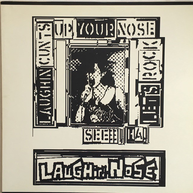 【LP・国内盤】ラフィン・ノーズ / Laughin' Cunts Up Your Nose