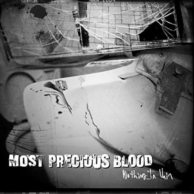 【USED】Most Precious Blood / Nothing In Vain