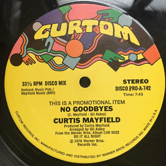 Curtis Mayfield ‎– No Goodbyes