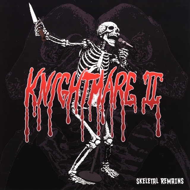"""KNIGHTMARE II """"Skeletal Remains"""" (輸入盤)"""
