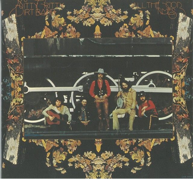 NITTY GRITTY DIRT BAND / ALL THE GOOD TIMES (LP) USA盤