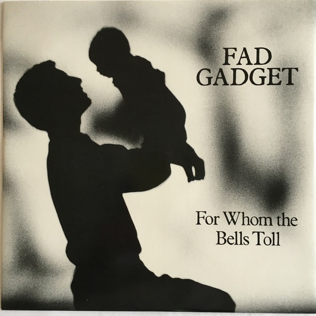 【12inch・英盤】Fad Gadget / For Whom The Bells Toll