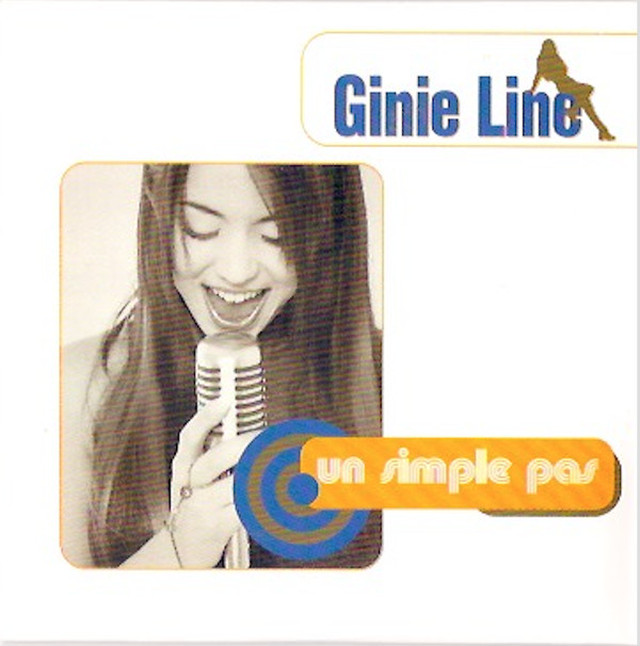 Ginie Line - Un Simple Pas