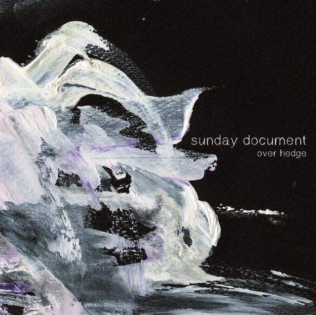 sunday document「over hedge」