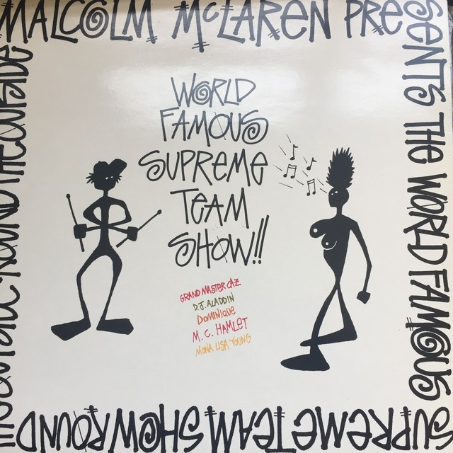 Malcolm McLaren Presents The World Famous Supreme Team Show – Round The Outside! Round The Outside!