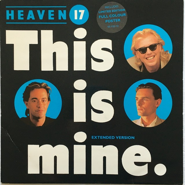 【12inch・英盤】Heaven 17 / This Is Mine (Extended Version)
