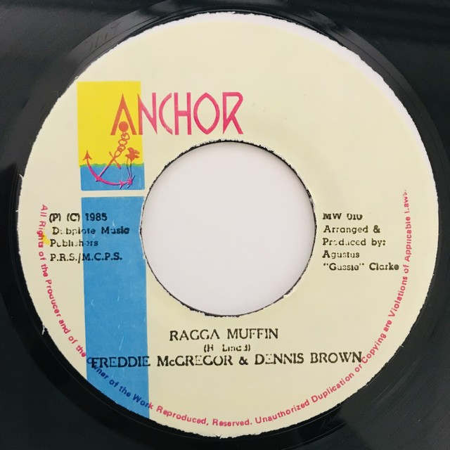 Freddie McGregor & Dennis Brown - Ragga Muffin【7-10964】