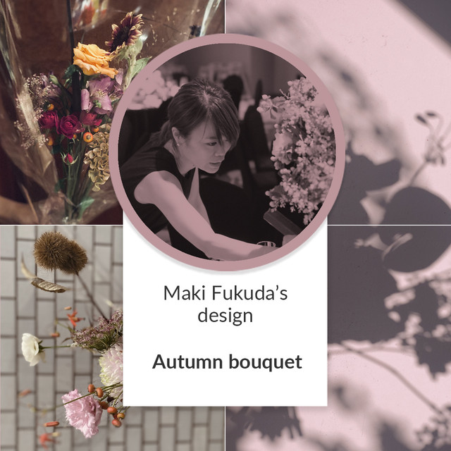 福田真希 Autumn bouquet / 7000yen