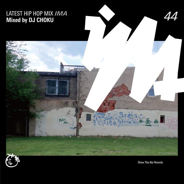 【予約/CD】DJ CHOKU - Ima#44