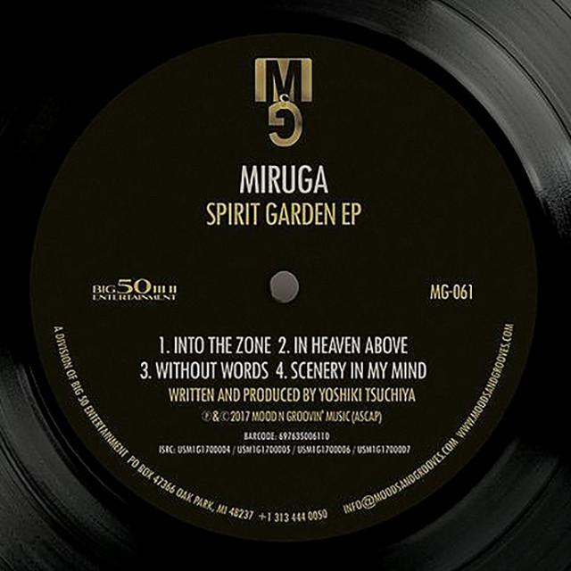 """【ラスト1/12""""】MIRUGA - Spirit Garden EP"""
