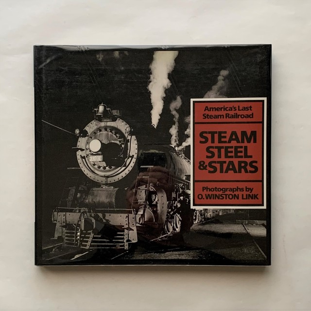 Steam, Steel, and Stars: America's Last Steam Railroad / Tim Hensley