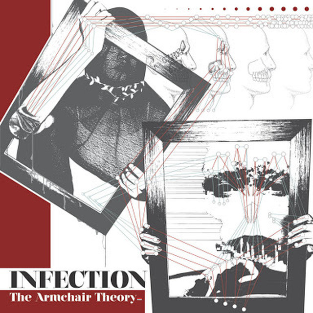 【USED】INFECTION / The Armchair Theory