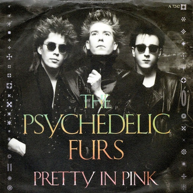 【7inch・英盤】The Psychedelic Furs / Pretty In Pink