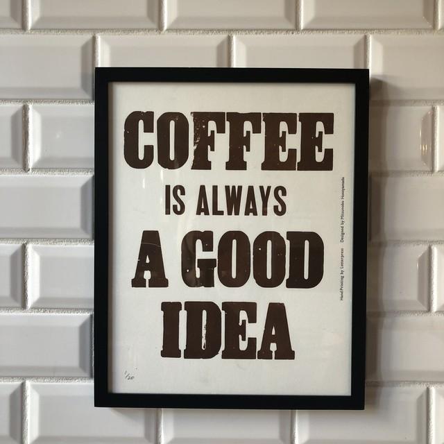 ポスター COFEE IS ALWAYS A GOOD IDEA