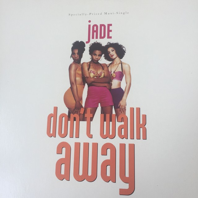 Jade – Don't Walk Away