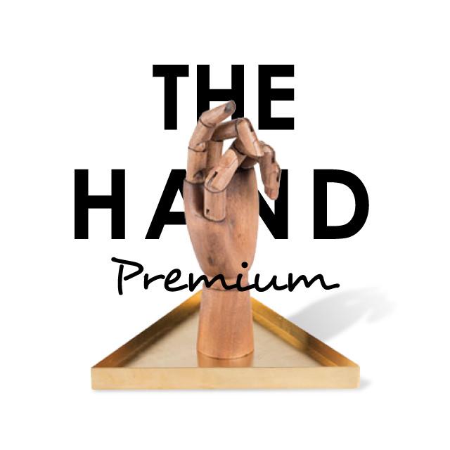 "THE HAND ""Premium"""
