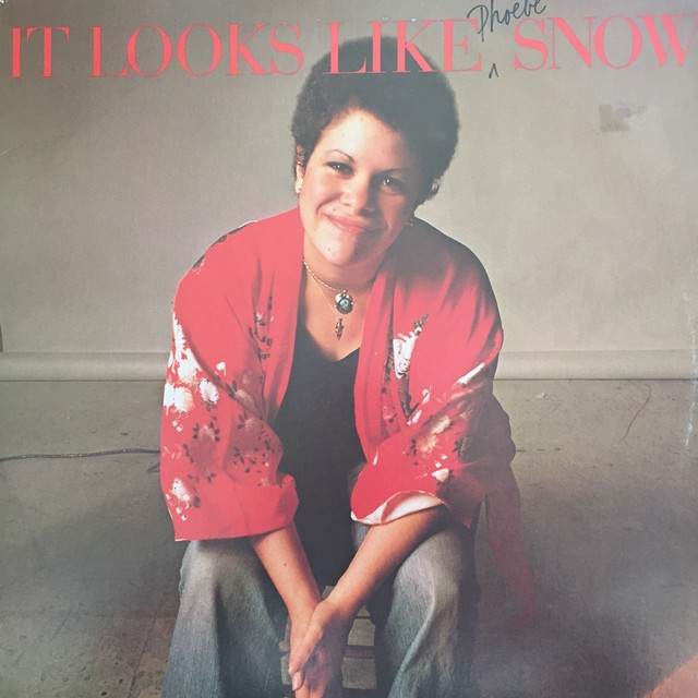 Phoebe Snow ‎– It Looks Like Snow