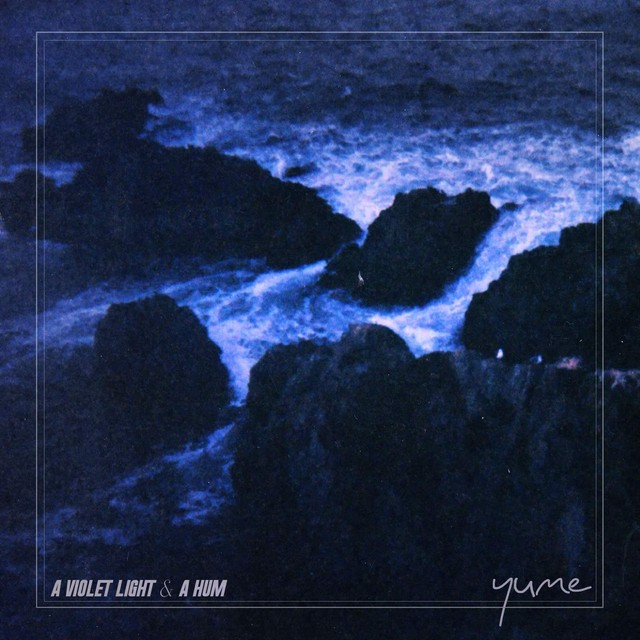 Yume / A VIOLET LIGHT & A HUM (CD)